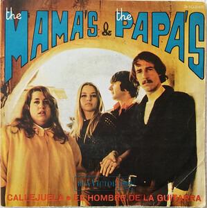 The Mamas And The Papas - Callejuela / El Hombre De La Guitarra