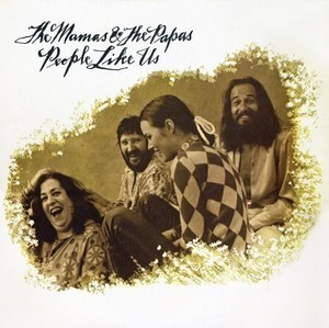 The Mamas And The Papas - People Like Us