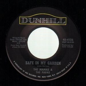 The Mamas And The Papas - Safe In My Garden / Too Late