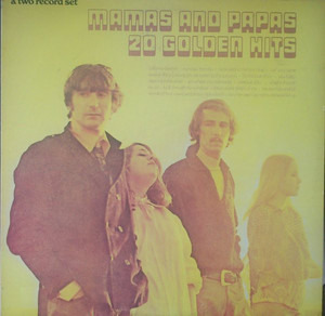 The Mamas And The Papas - 20 Golden Hits