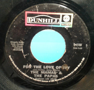 The Mamas And The Papas - For The Love Of Ivy / Strange Young Girls