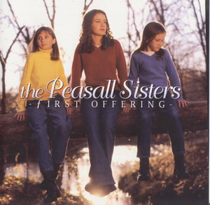 The Peasall Sisters - First Offering