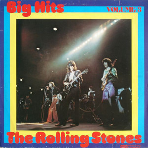The Rolling Stones - Big Hits Volume 3