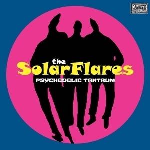 Solar Flares - Psychedelic Tantrum