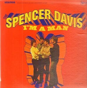 The Spencer Davis Group - I'm a Man