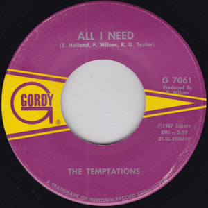 The Temptations - All I Need / Sorry Is A Sorry Word