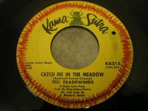 The Trade Winds - Catch Me In The Meadow / I Believe In Her