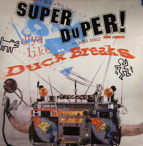 Turntablist - Super Duper Duck Breaks