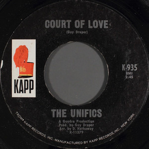 The Unifics - Court Of Love / Which One Should I Choose