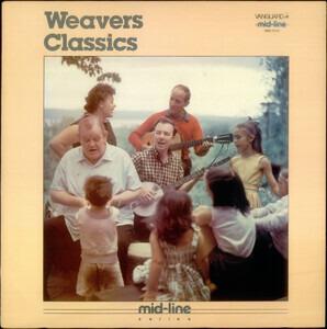 The Weavers - Weavers Classics