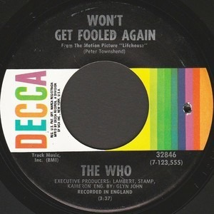 The Who - Won't Get Fooled Again / I Don't Even Know Myself