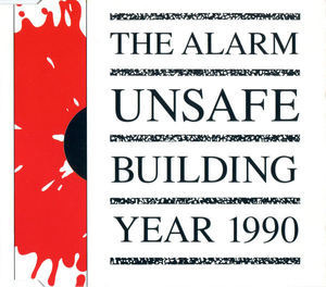 The Alarm - Unsafe Building  Year 1990