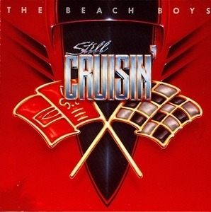 The Beach Boys - Still Cruisin'