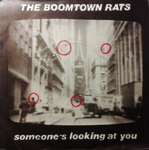 The Boomtown Rats - Someone's Looking At You