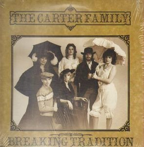 The Carter Family - Breaking Tradition