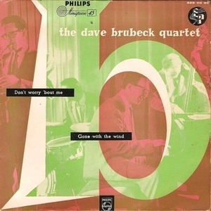 Dave Brubeck Quartet - Don't Worry 'Bout Me