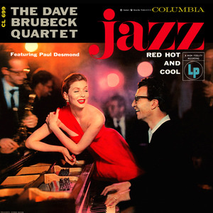 Dave Brubeck Quartet - Jazz: Red Hot And Cool