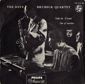 Dave Brubeck Quartet - Take The 'A' Train / Out Of Nowhere