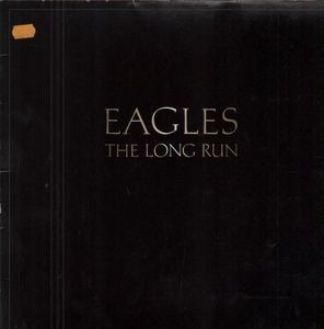 The Eagles - The Long Run