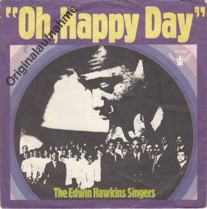 The Edwin Hawkins Singers - Oh, Happy Day