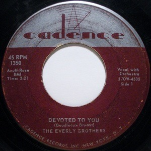 The Everly Brothers - Devoted To You / Bird Dog