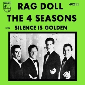 The Four Seasons - Rag Doll / Silence Is Golden