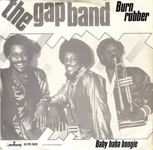 The Gap Band - Burn Rubber (Why You Wanna Hurt Me)