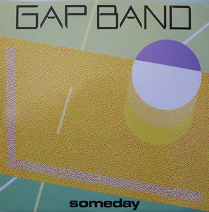 The Gap Band - Someday