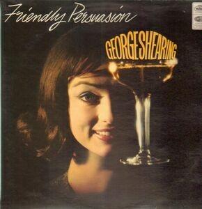 George Shearing - Friendly Persuasion