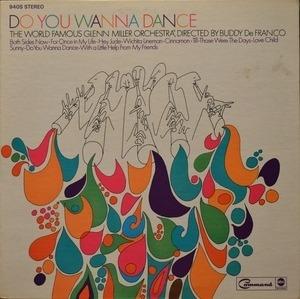 The Glenn Miller Orchestra - Do You Wanna Dance