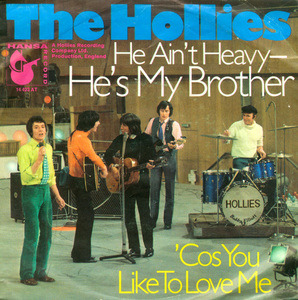 The Hollies - He Ain't Heavy - He's My Brother / 'Cos You Like To Love Me