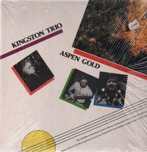 The Kingston Trio - Aspen Gold