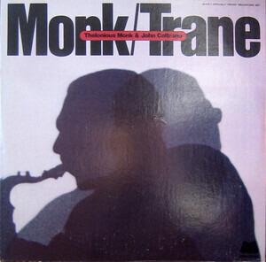 Thelonious Monk - Monk / Trane