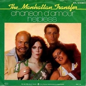 Manhattan Transfer - Chanson D'Amour / Helpless