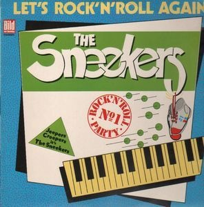 The Sneekers - Let's Rock 'n' Roll Again