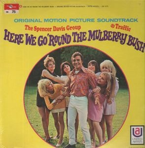 The Spencer Davis Group - Here We Go 'Round the Mulberry Bush
