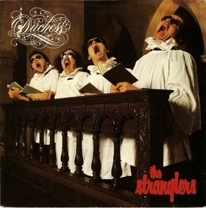 The Stranglers - Duchess / Fools Rush Out