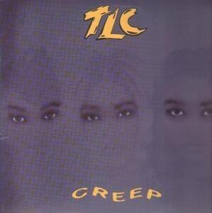 TLC - Creep