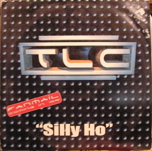 TLC - Silly Ho