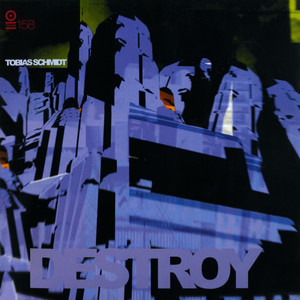 Tobias Schmidt - Destroy