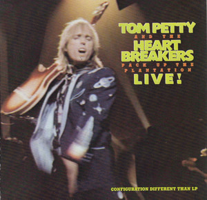 Tom Petty & the Heartbreakers - Pack Up The Plantation - Live!