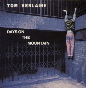 Tom Verlaine - Days On The Mountain
