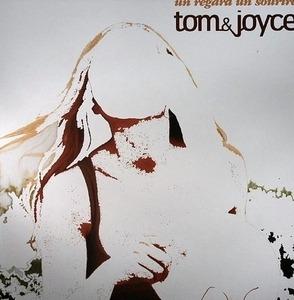 Tom & Joyce - Un Regard Un Sourire