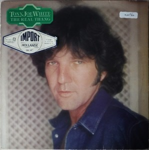 Tony Joe White - The Real Thang