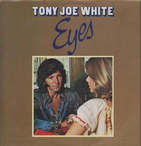 Tony Joe White - Eyes