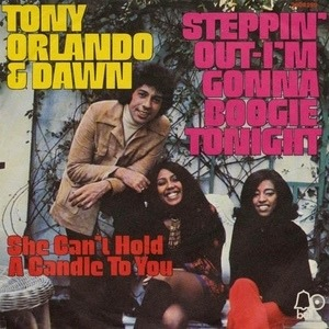 Tony Orlando & Dawn - Steppin' Out (Gonna Boogie Tonight) / She Can't Hold A Candle To You