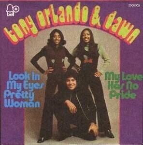 Tony Orlando & Dawn - Look In My Eyes Pretty Woman / My Love Has No Pride