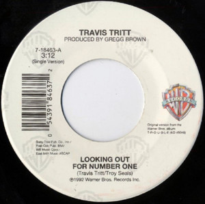 Travis Tritt - Looking Out For Number One / Blue Collar Man