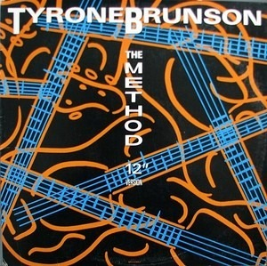 Tyrone Brunson - The Method (12' Version)