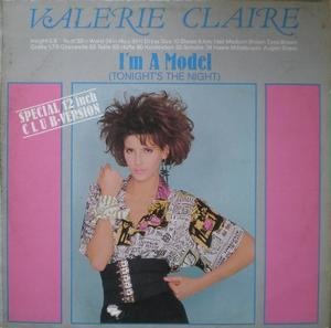 valerie claire - I'm A Model (Tonight's The Night)